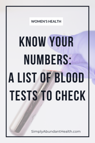 Know Your Numbers: A List of Blood Test to Check for Optimal Women's Health