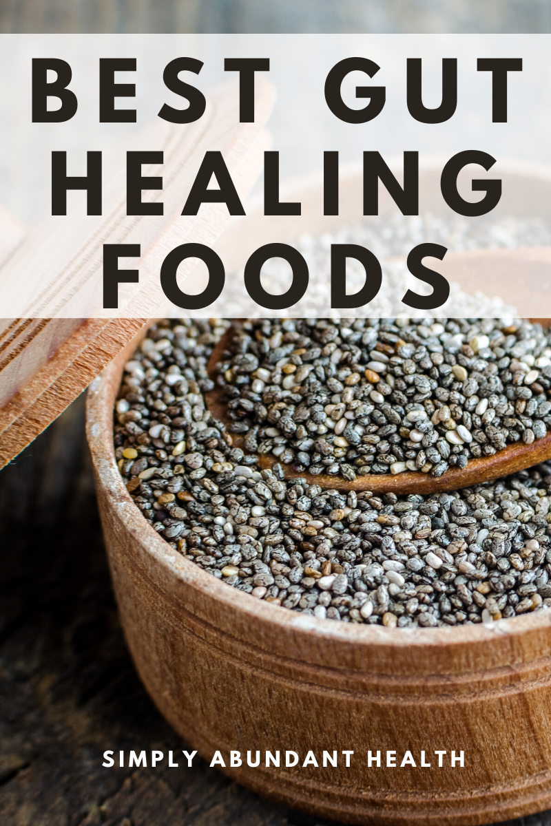 Best Gut Healing Foods